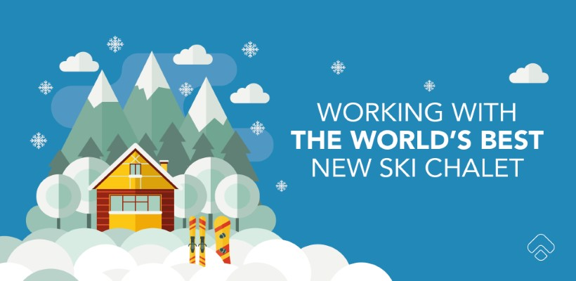 Working with the world's best new ski chalet