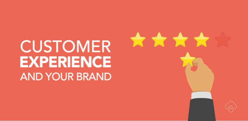 Why Customer Experience Matters to Your Brand