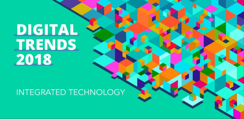 Digital Trends 2018 – Integrated Technology