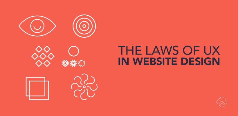 The Laws of UX in Website Design