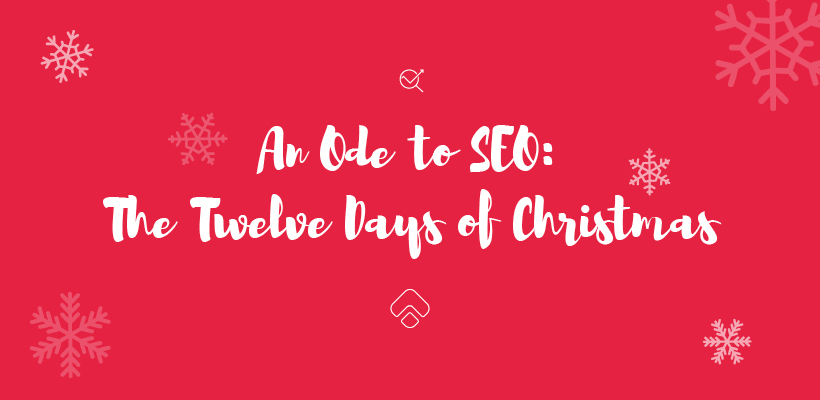 An Ode to SEO: The Twelve Days of Christmas